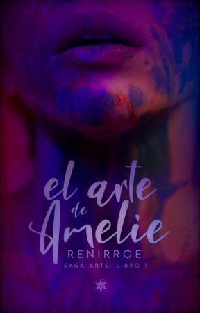 El arte de Amelie | Libro 1 | PROCESO | by Reni_mtz