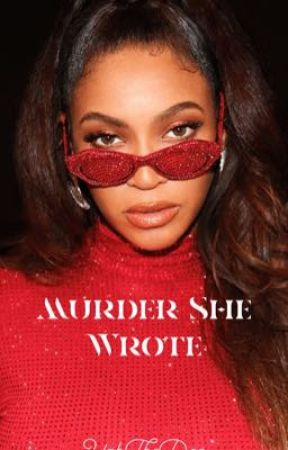 Murder She Wrote {COMPLETED} by YahTheDon