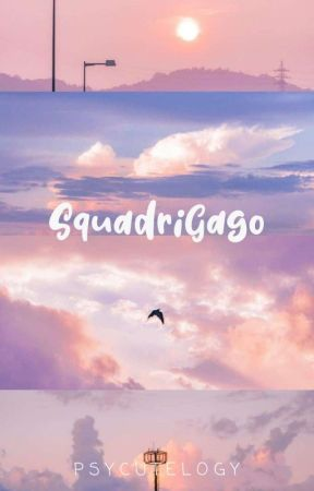 SquadriGago by psycutelogy