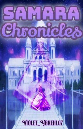 Samara's Chronicle by Violet_Ybrehl07