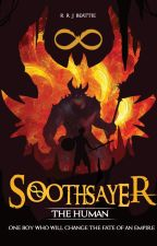 The Human - Soothsayer by RRJBeattie