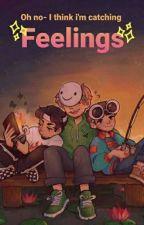 Oh no- I think I'm catching feelings| DreamTeam x FEM!OC by RoyalQueenyy