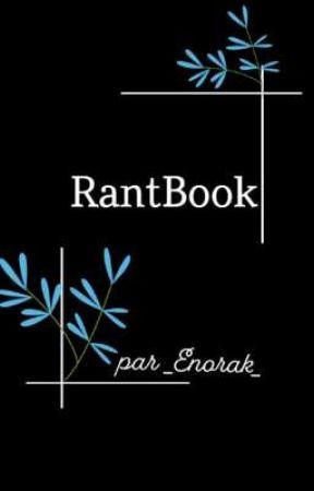 RantBook. by _Enorak_