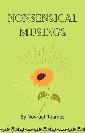 Nonsensical Musings by doggo038