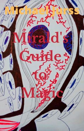 Mirald's Guide to Magic by MichaelJurss