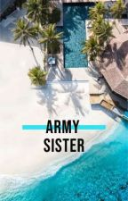 Army Sister by Cr8zyL0uise2020