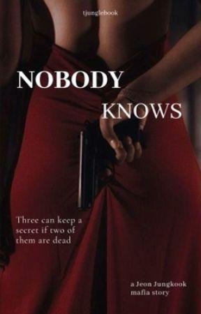 Nobody Knows | Jeon Jungkook by tjunglebook