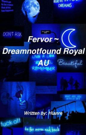 Fervor ♡ Dreamnotfound by hianre