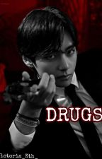 [Complete] ♧Drugs♧ by Yukiro_Kth