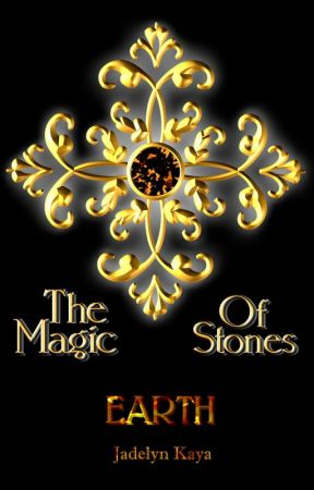 The Magic Of Stones - EARTH by Jadelyn_Kaya_EN