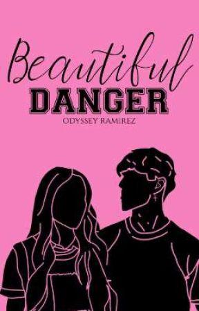 Beautiful Danger by OdysseyRamirez