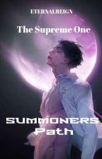 Summoners Path: The Supreme One ni EternalReign