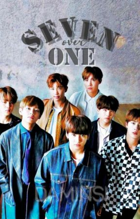Seven over One (BTS FANFIC) by DAMINSI