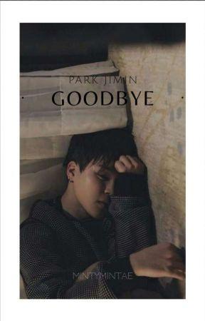 Goodbye by mintymintae