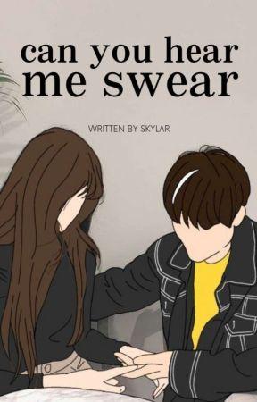 Can You Hear Me Swear ✓ by annchorage