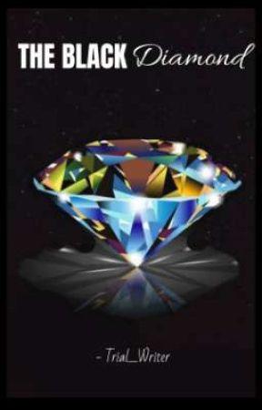 The Black Diamond by Trial_Writer
