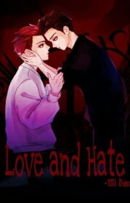 [Longfic] [ChanSoo] Love and Hate (End)