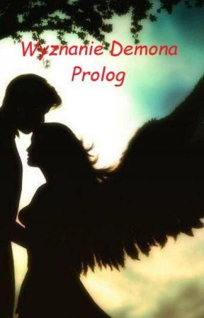 Wyznanie Demona - Prolog by Asanamir