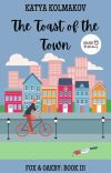 The Toast of the Town (Fox & Oakby Murder Mysteries Book III) cover