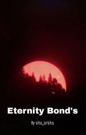 Eternity Bonds (END) by sita_arsita