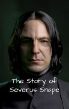 The Story of Severus Snape by JS5005