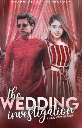 A Wedding Investigation by inlovewsleep
