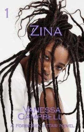 ZINA (18+) by vcampbell425