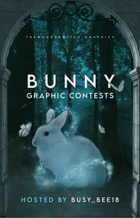 BUNNY:Graphic Contests by Busy_Bee18
