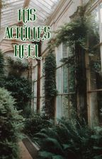 His Achilles Heel by Beau_Blue