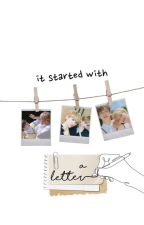 it started with a letter || sellen by yunrosiee