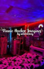 Vinnie Hacker Imagines! by wildch3rry