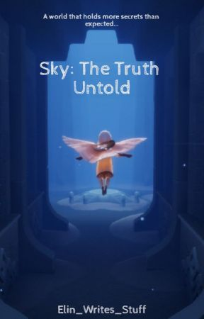Sky: The Truth Untold by TheGoldenHawk74