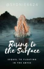 Rising To The Surface by sydnie6624
