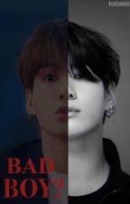 Bad Boy?   TaeKook   by BunTeaHunter