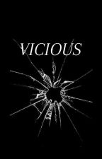 VICIOUS by Vicious_official
