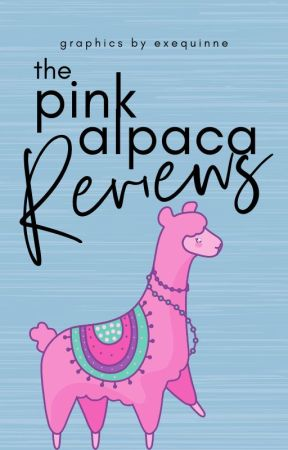 The Pink Alpaca Reviews by Exequinne