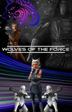 Wolves of the Force (Ahsoka X Axle) by Axtothemax38