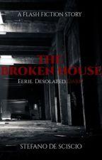 The Broken House by glowingdust