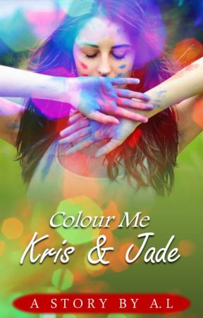 Colour Me Kris and Jade {Poetry} | ✓ Completed by deprexion-