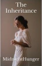 The Inheritance by Midnighthunger