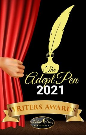 The Adept Pen 2021 Writers Awards [Prequalifying Round] by TheAdeptPen