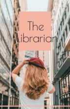 The Librarian: Retelling Of Famous Books by imaan7388