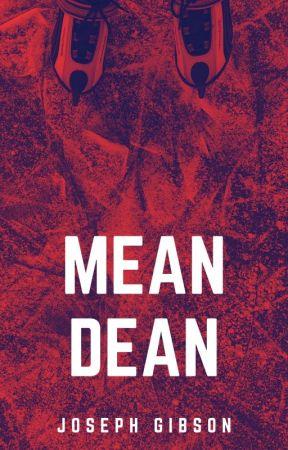 Mean Dean by JosephWGibson