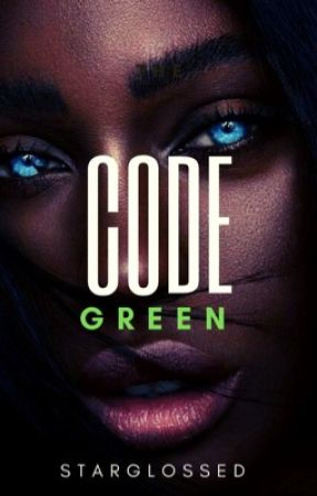 Code Green , ᶜᵃʳᵐᵉⁿ ˢᵃⁿᵈᶦᵉᵍᵒ by starglossed