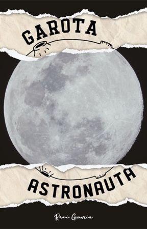 Garota Astronauta by RaniGouveia