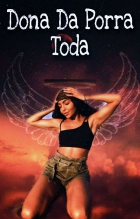 Dona da Porr* Toda - Semi-deuses by AnaCardoso104