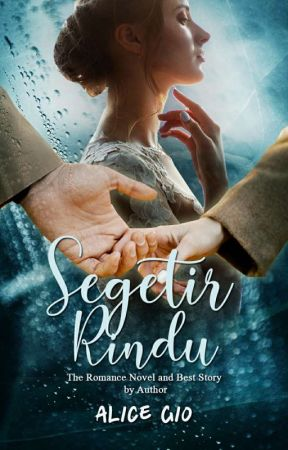 Segetir Rindu by Alice_Gio
