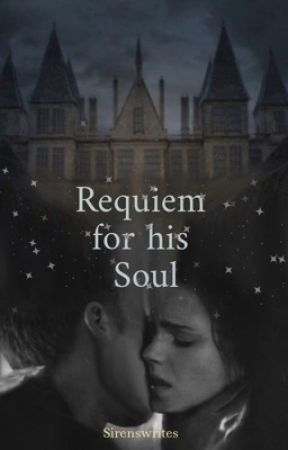 Requiem for his soul by sirenswrites