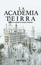 La Academia Teirra  by sncrlyjls
