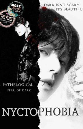 Nyctophobia : fear of dark [ REWRITING ]  by jeonxtaejim